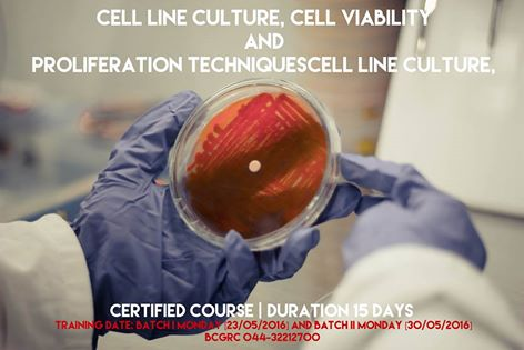 "Training program on ""Cell line culture, cell viability & proliferation techniques"